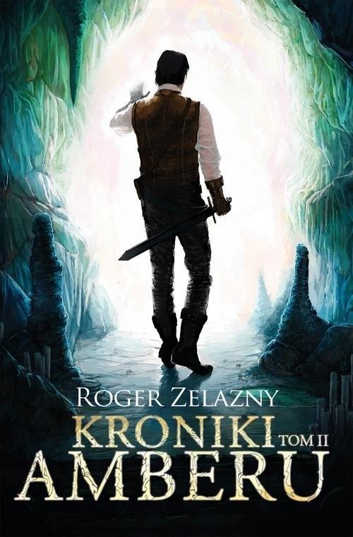 okładka Kroniki Amberu Tom 2książka |  | Roger Zelazny