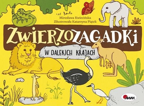 okładka Zwierzozagadki W dalekich krajachksiążka |  | Kwiecińska Mirosława