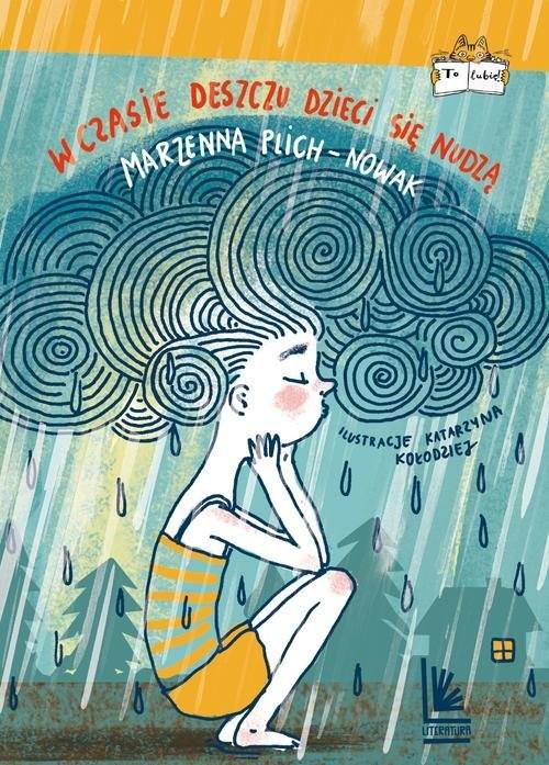 okładka W czasie deszczu dzieci się nudząksiążka |  | Plich-Nowak Marzenna