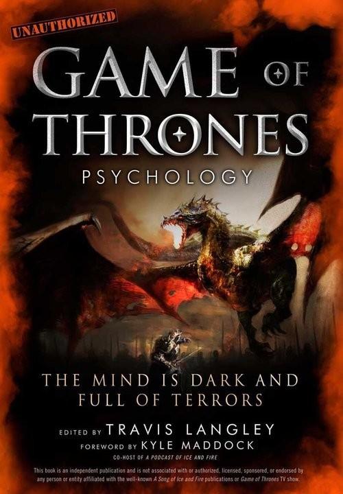 okładka Game of Thrones Psychology The Mind is Dark and Full of Terrorsksiążka |  | Langley Travis