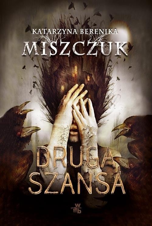 okładka Druga szansaksiążka      Katarzyna Berenika Miszczuk