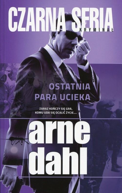 okładka Ostatnia para uciekaksiążka |  | Arne Dahl