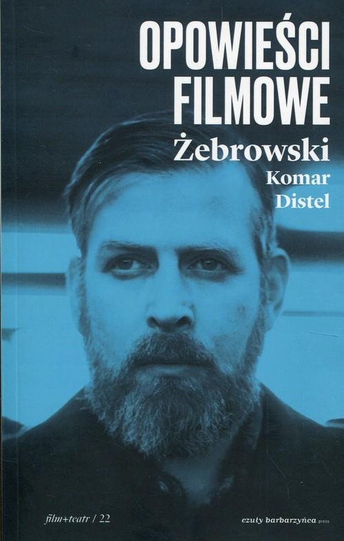 okładka Opowieści filmoweksiążka |  | Edward Żebrowski, Michał Komar
