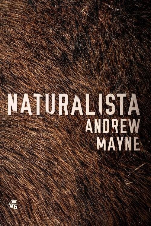 okładka Naturalistaksiążka      Andrew Mayne