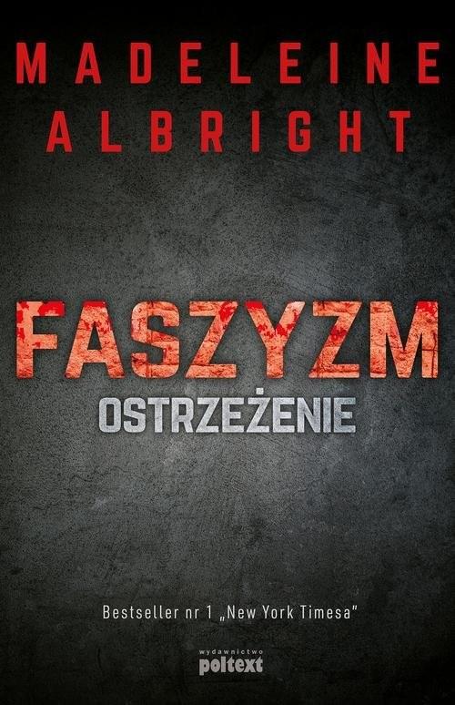 okładka Faszyzm Ostrzeżenieksiążka      Albright Madeleine
