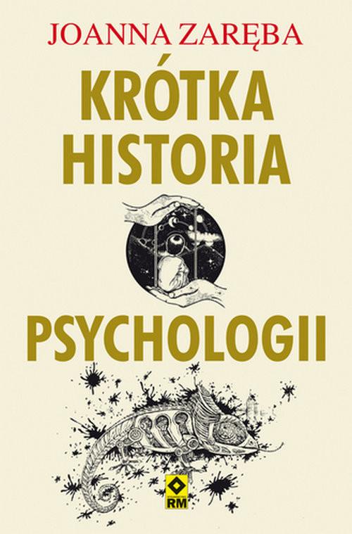 okładka Krótka historia psychologiiksiążka |  | Joanna Zaręba