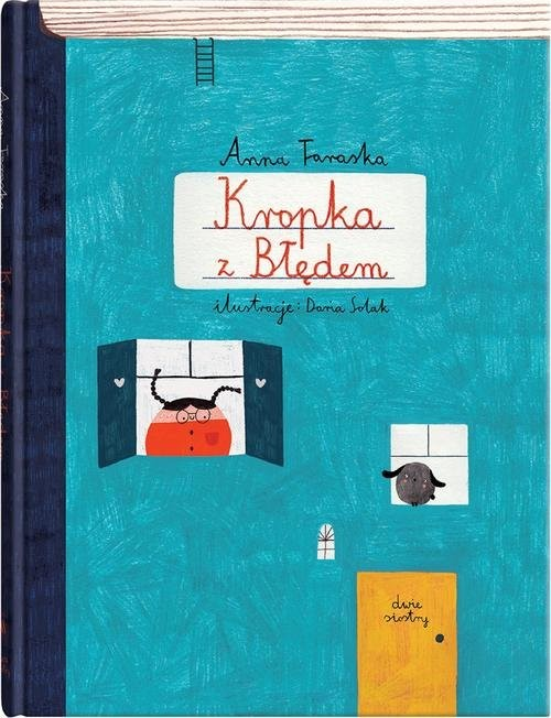 okładka Kropka z Błędemksiążka      Taraska Anna