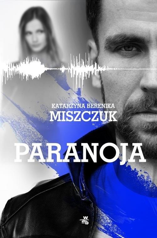 okładka Paranojaksiążka |  | Katarzyna Berenika Miszczuk