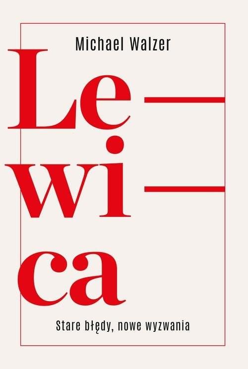 okładka Lewica Nowe wyzwaniaksiążka |  | Walzer Michael