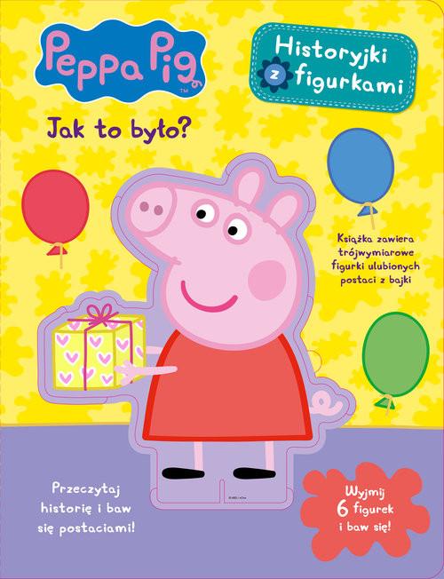 okładka Peppa Pig Historyjki z figurkami Jak to było?książka |  |