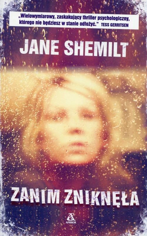 okładka Zanim zniknęłaksiążka      Jane Shemilt