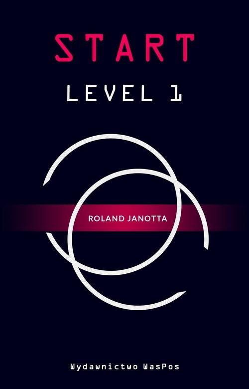 okładka Start Level 1książka |  | Janotta Roland