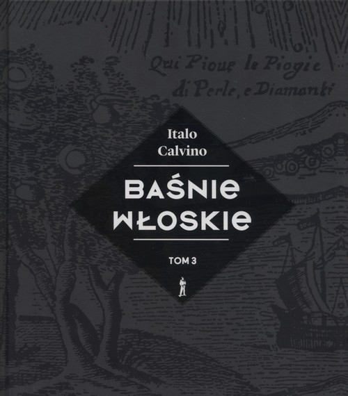 okładka Baśnie włoskie Tom 3książka      Calvino Italo