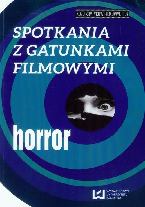 okładka Spotkania z gatunkami filmowymi Horrorksiążka |  |