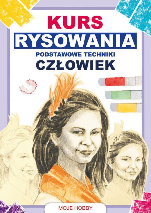okładka Kurs rysowania Podstawowe techniki Człowiekksiążka      Mateusz  Jagielski