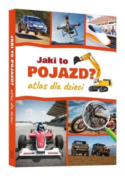 okładka Jaki to pojazd Atlas dla dzieciksiążka      Janusz Jabłoński
