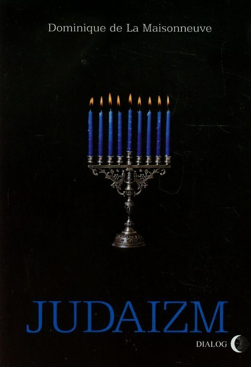 okładka Judaizmksiążka |  | Maisonneuve Dominique La