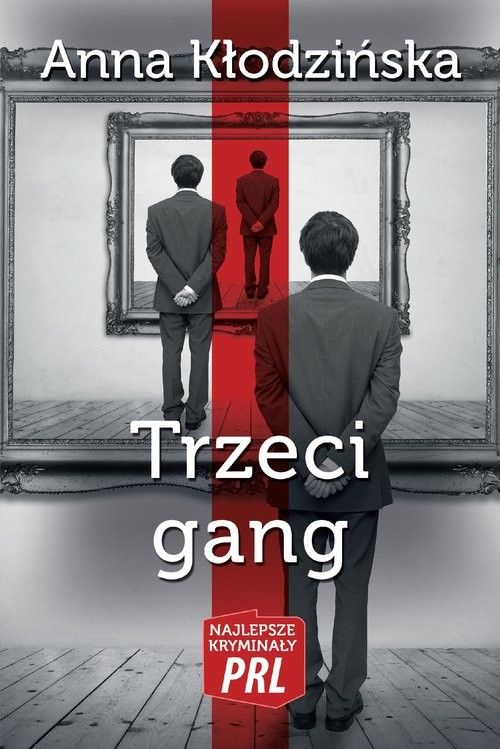 okładka Trzeci gangksiążka |  | Kłodzińska Anna