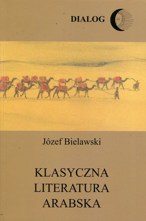 okładka Klasyczna literatura arabskaksiążka      Bielawski Józef