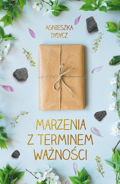 okładka Marzenia z terminem ważnościksiążka |  | Agnieszka Dydycz