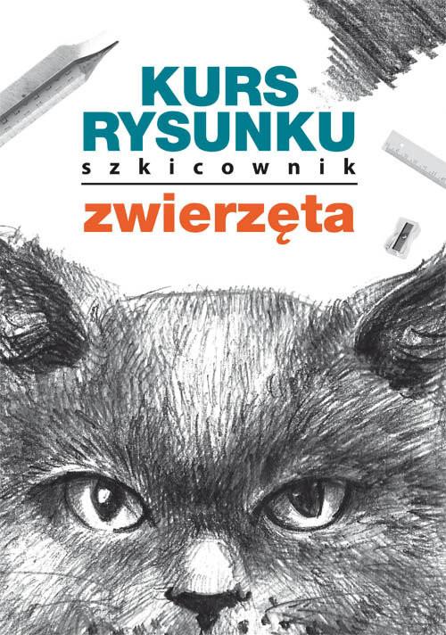 okładka Kurs rysunku Szkicownik Zwierzętaksiążka |  | Mateusz  Jagielski