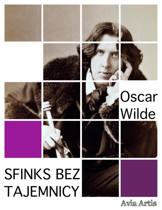 okładka Sfinks bez tajemnicyebook | epub, mobi | Oscar Wilde