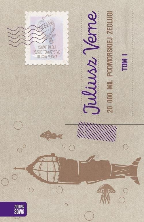 okładka 20 000 mil podmorskiej żeglugi Tom 1książka      Juliusz Verne