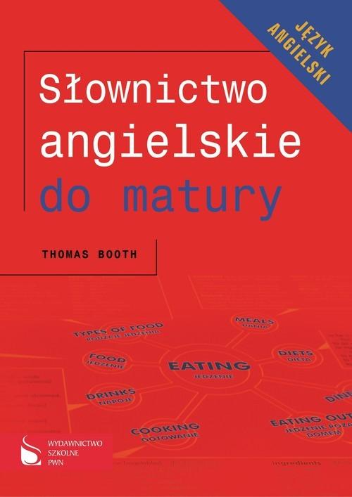 okładka Słownictwo angielskie do matury Język angielskiksiążka      Toom Booth