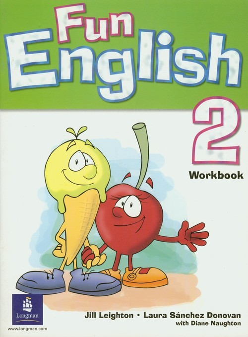 okładka Fun English 2 Workbookksiążka      Jill Leighton, Donovan Laura Sanchez