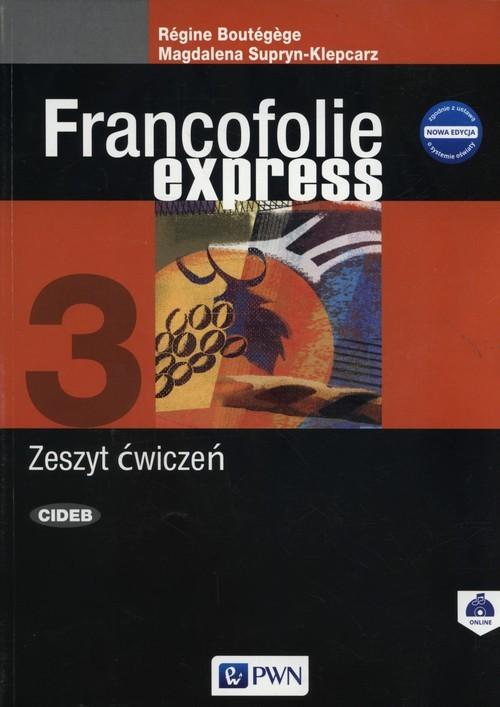 okładka Francofolie express 3 Zeszyt ćwiczeń Szkoły ponadgimnazjalneksiążka |  | Magdalena Supryn-Klepcarz, Regine Boutegege