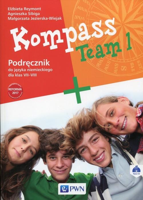 okładka Kompass Team 1 Podręcznik do języka niemieckiego dla klas 7-8 z płytą CD Szkoła podstawowaksiążka      Elżbieta Reymont, Agnieszka Sibiga, Małgorzata Jezierska-Wiejak