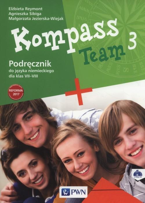okładka Kompass Team 3 Podręcznik + 2CD Szkoła podstawowaksiążka |  | Elżbieta Reymont, Agnieszka Sibiga, Małgorzata Jezierska-Wiejak