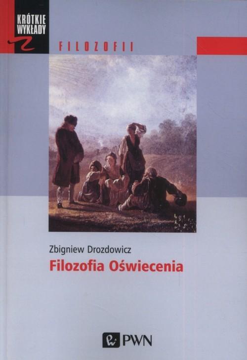 okładka Filozofia Oświeceniaksiążka      Drozdowicz Zbigniew