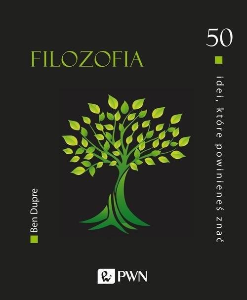 okładka 50 idei, które powinieneś znać Filozofiaksiążka      Dupre Ben