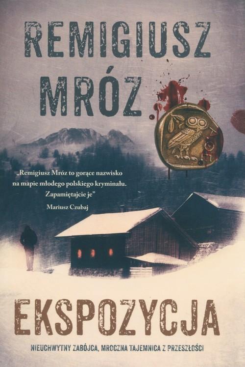 okładka Ekspozycja Wielkie Literyksiążka |  | Remigiusz Mróz