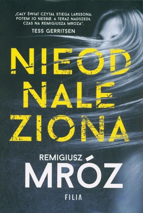 okładka Nieodnaleziona Wielkie Literyksiążka |  | Remigiusz Mróz