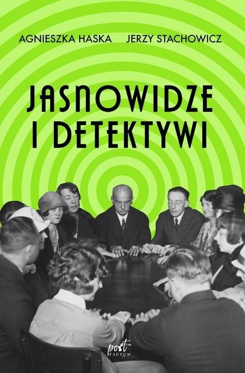 okładka Jasnowidze i detektywiksiążka      Agnieszka Haska, Jerzy Stachowicz