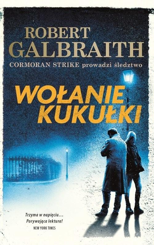 okładka Wołanie kukułkiksiążka |  | Robert Galbraith