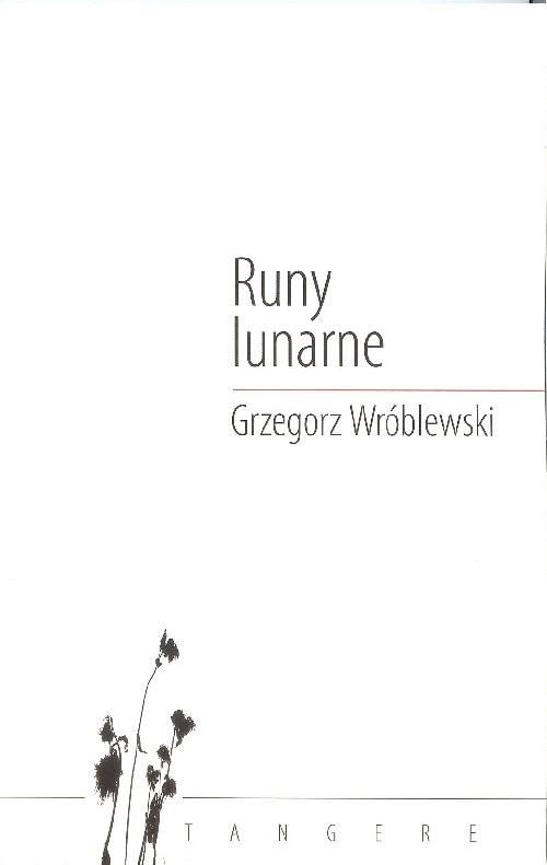 okładka Runy lunarneksiążka |  | Grzegorz Wróblewski