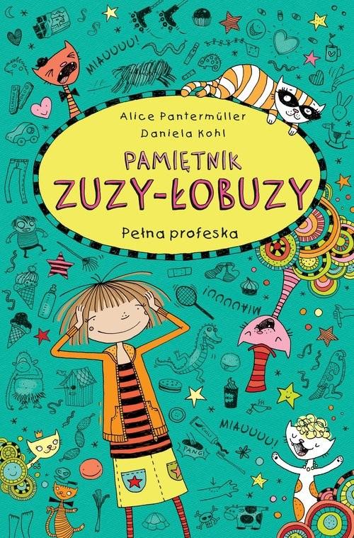 okładka Pamiętnik Zuzy-Łobuzy 9 Pełna profeskaksiążka |  | Allice Pantermüller
