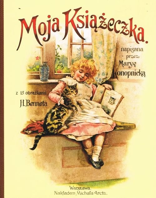 okładka Moja Książeczkaksiążka |  | Maria Konopnicka