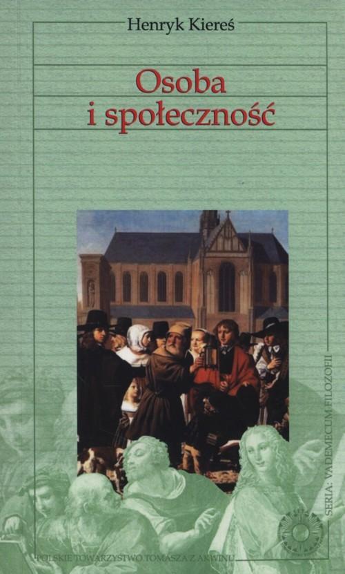 okładka Osoba i społecznośćksiążka      Kiereś Henryk