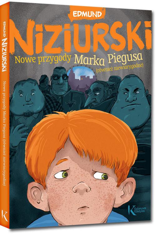 okładka Nowe przygody Marka Piegusa, również niewiarygodneksiążka      Niziurski Edmund