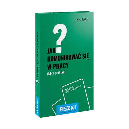 okładka FISZKI Jak komunikować się w pracy Dobre praktykiksiążka      Piotr Bucki