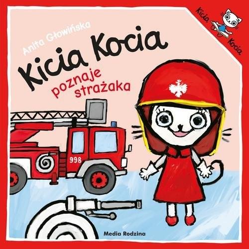 okładka Kicia Kocia poznaje strażakaksiążka |  | Anita Głowińska