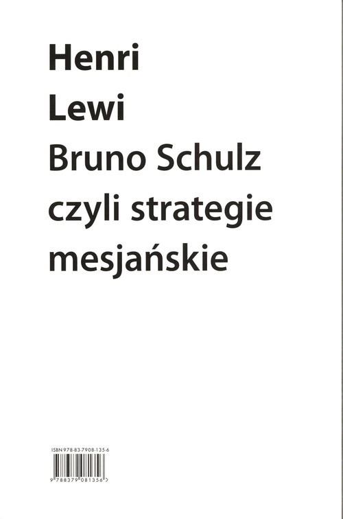 okładka Bruno Schulz, czyli strategie mesjańskieksiążka      Lewi Henri