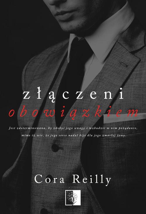okładka Złączeni obowiązkiemksiążka |  | Cora Reilly