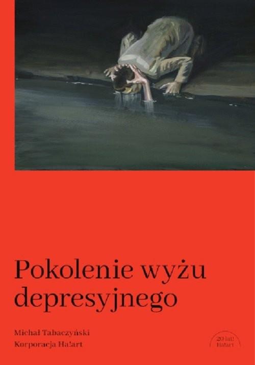 okładka Pokolenie wyżu depresyjnego Biografiaksiążka |  | Tabaczyński Michał