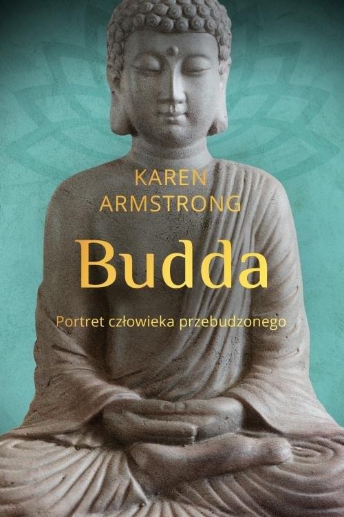okładka Budda Portret człowieka przebudzonegoksiążka |  | Armstrong Karen