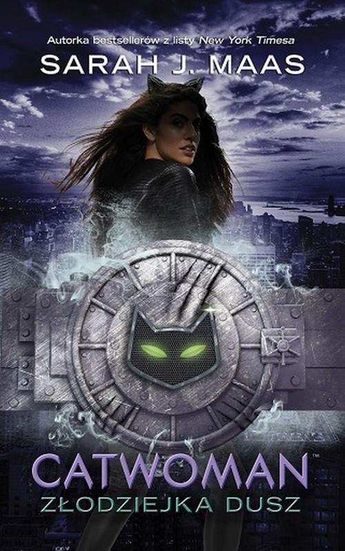 okładka Catwoman Złodziejka duszksiążka      Sarah J. Maas